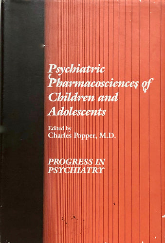 Psychiatric Pharmacosciences of Children and Adolescents