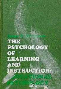 The Psychology of Learning and Instruction: Educational Psychology