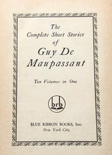 Load image into Gallery viewer, The Complete Short Stories of Guy De Maupassant