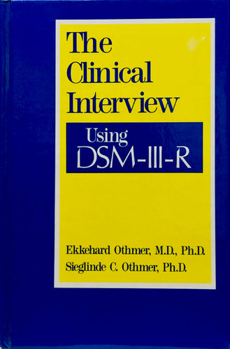 The Clinical Interview Using DSM-III-R