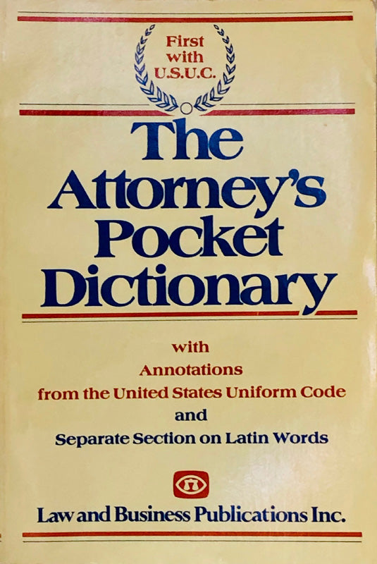 The Attorney's Pocket Dictionary