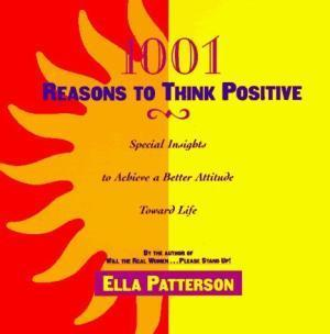 1001 Reasons To Think Positive