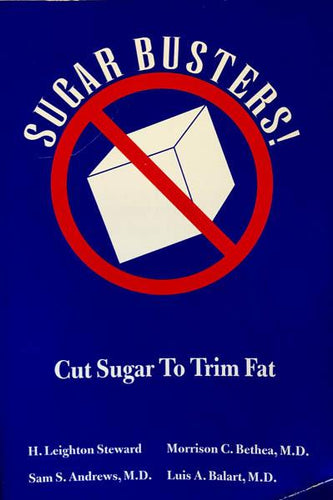 Sugar Busters!: Cut Sugar to Trim Fat