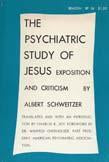 The Psychiatric Study of Jesus: Exposition and Criticism