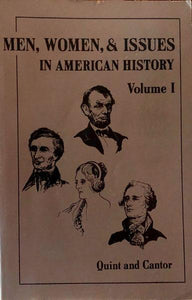 Men, Women, & Issues in American History, Volume I