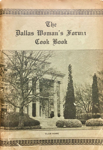 The Dallas Woman's Forum Cook Book