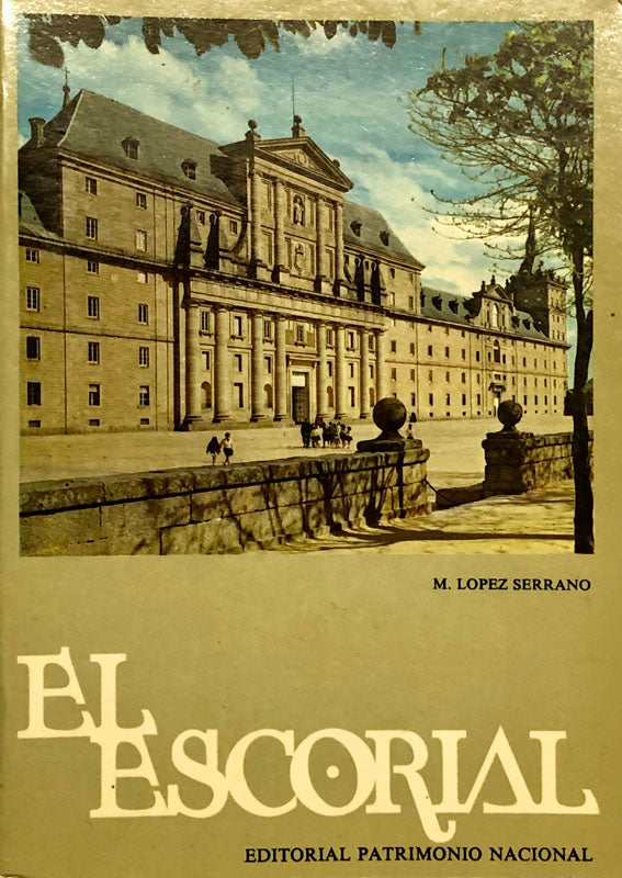 El Escorial - The Monastery and the Prince's and Infant' Little House