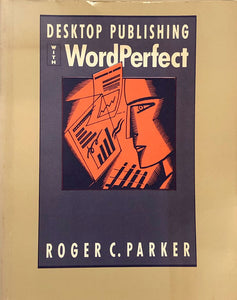 Desktop Publishing With WordPerfect