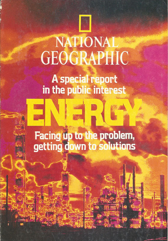 National Geographic: Feb. 1981 Special Report on Energy