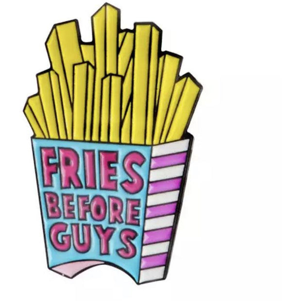 Pin Badges - Princess 'Fries before guys'