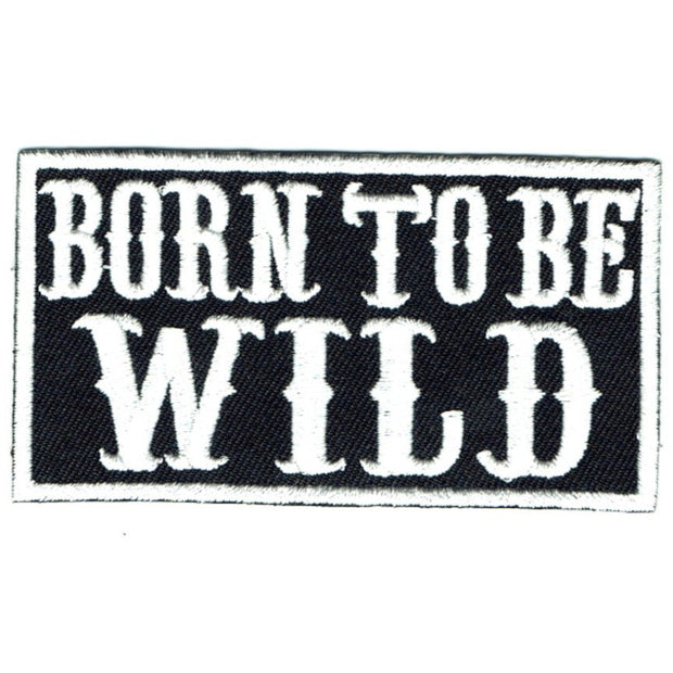 Transfers - Iron on - 'BORN TO BE WILD'