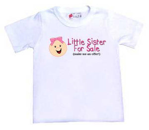 Little Sister For Sale T-Shirt