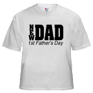 "New Dad ""Happy Father's Day"" Gift Tee Shirt"