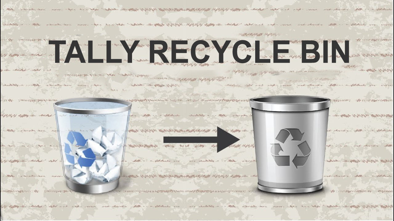 Tally Recycle Bin
