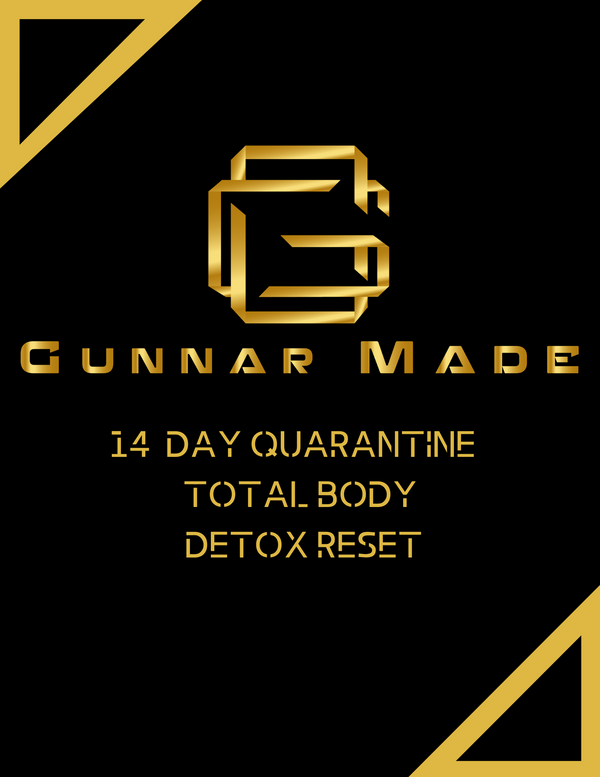 GunnarMade 14 Day Quarantine Detox Total Body Reset