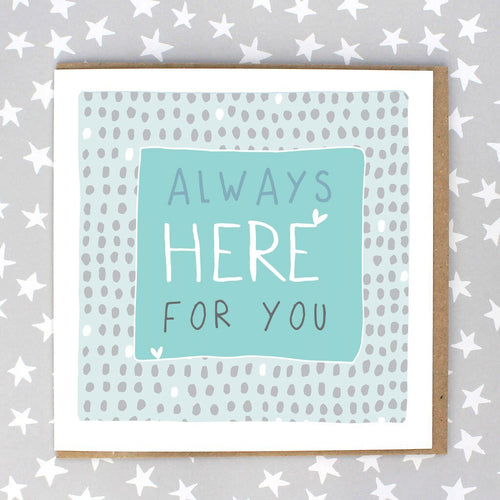 Always Here For You Card - Daisy Park