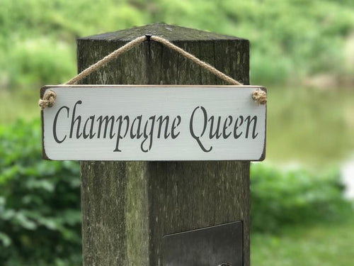 Champagne Queen small wooden sign - Daisy Park
