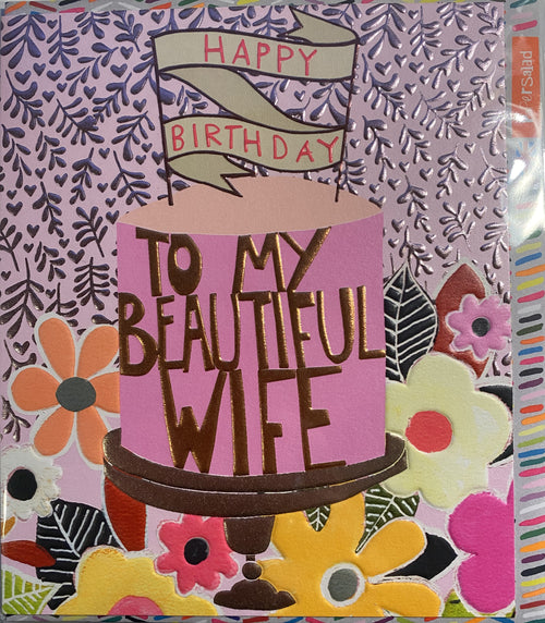 To my beautiful Wife - Happy Birthday card - Daisy Park