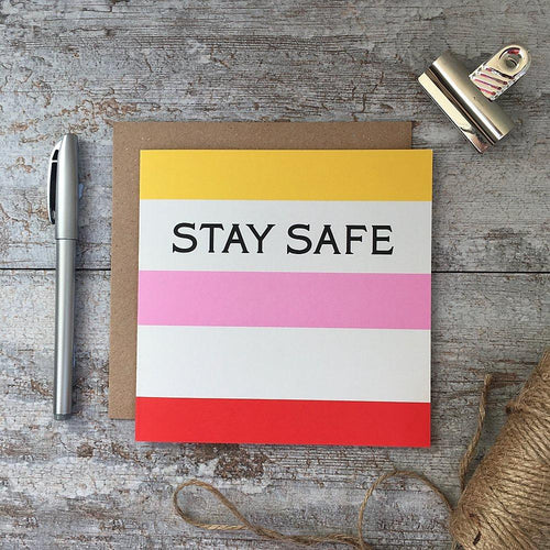 Stay Safe - Rainbow stripe card - Daisy Park