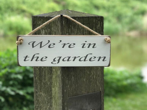 We're In the Garden small wooden sign - natural - Daisy Park