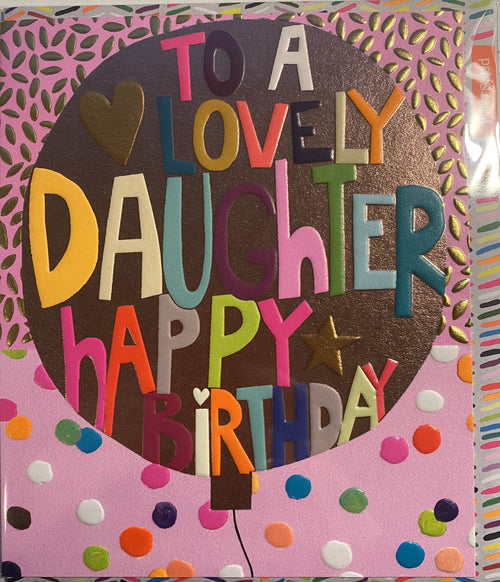 To a lovely Daughter - Happy Birthday card - Daisy Park