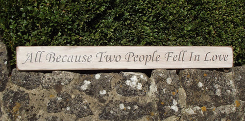 Two People Fell in Love Wooden Sign
