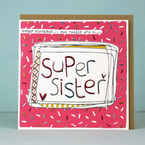Super Sister Birthday card - Daisy Park