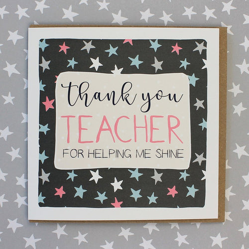 Thank you teacher for helping me shine card