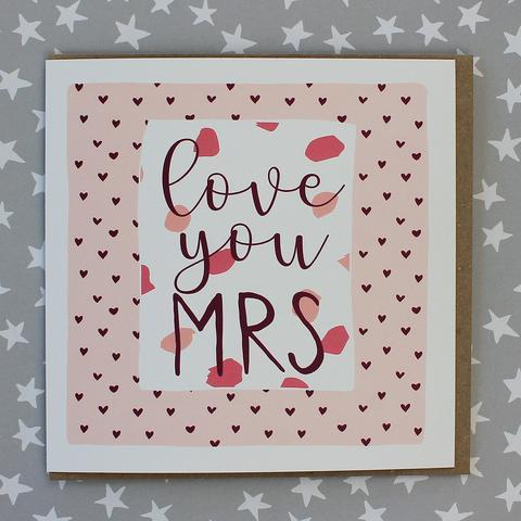 Love you Mrs Valentines Card - Daisy Park