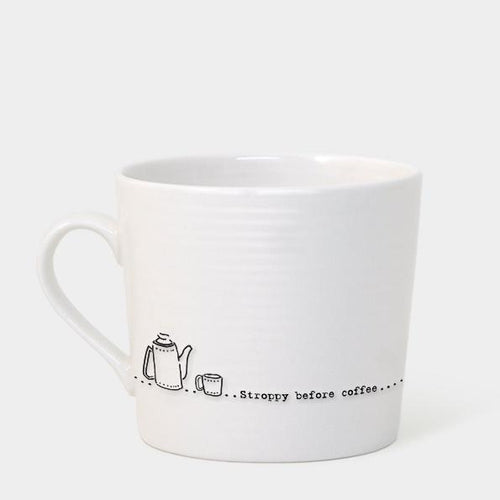 East of India Porcelain Mug - Stroppy Before Coffee