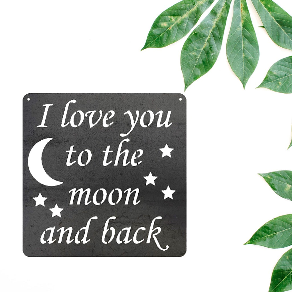 I Love You To The Moon and Back in Metal, With Moon and Stars