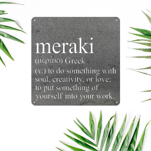 Meraki in Metal