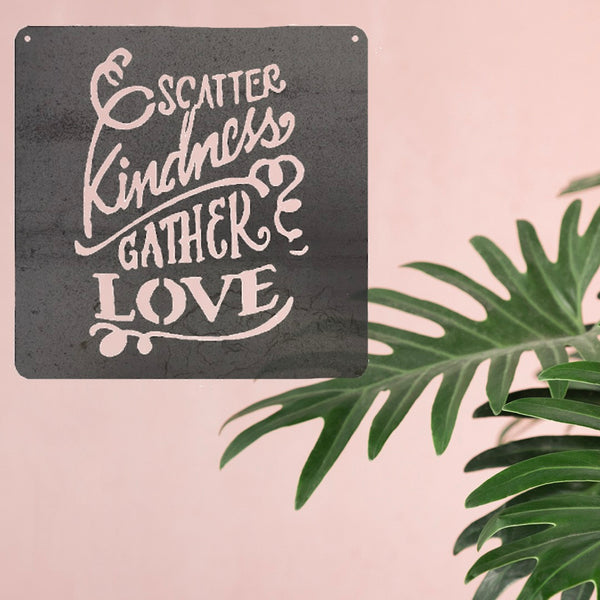 Scatter Kindness, Gather Love in Metal