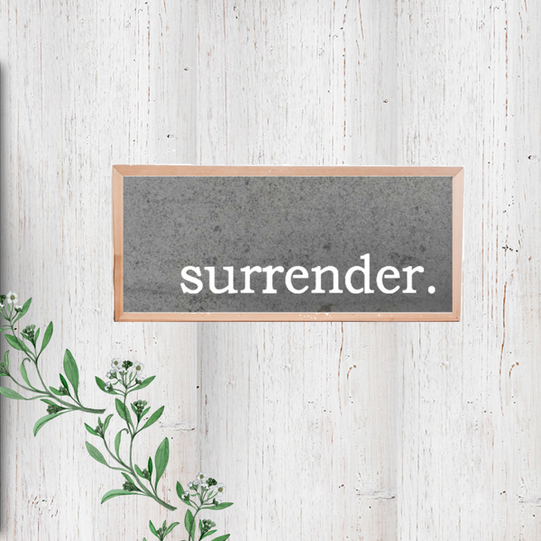 Simply Said- surrender