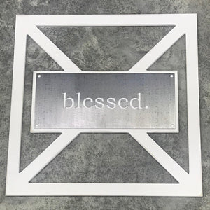 Barn Door inspired metal sign blessed