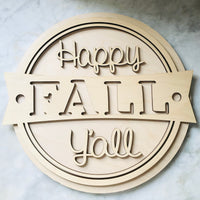 3D Sign- Happy Fall Y'all