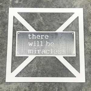 Barn Door Collection - Metal there will be miracles