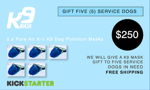 K9 Mask Kickstarter Pledge 250 $
