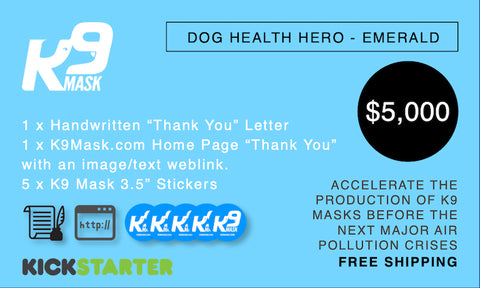 K9 Mask Kickstarter Pledge $5000