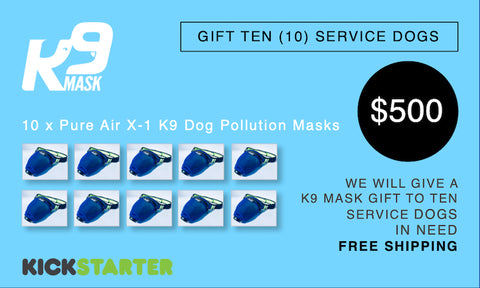 K9 Mask Kickstarter Pledge 500 $