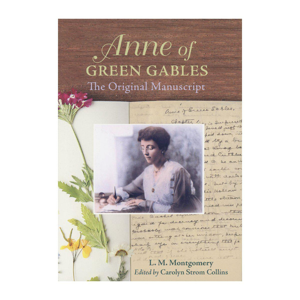Anne of Green Gables The Original Manuscript (Book)
