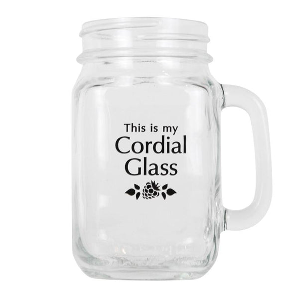 """This Is My Cordial Glass""-Glass Drinking Mug"