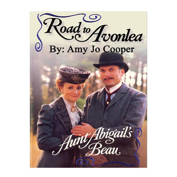 Aunt Abigails Beau (Road to Avonlea Book 7)-ebook