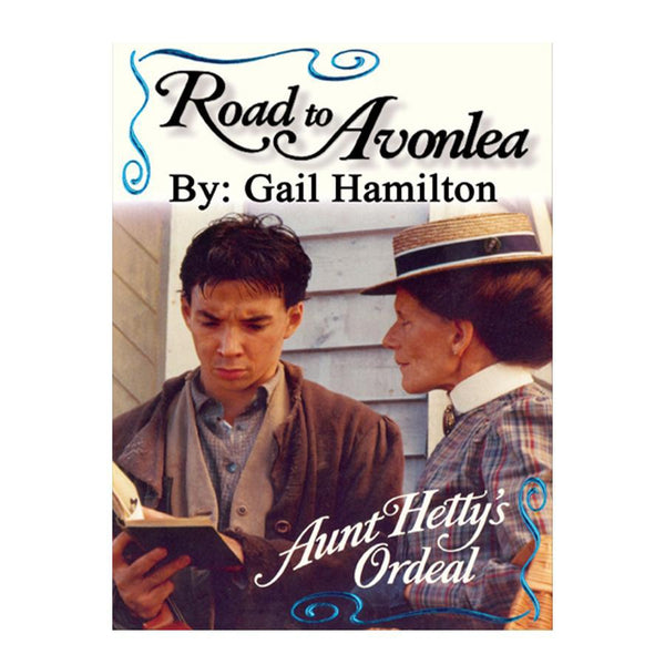 Aunt Hetty's Ordeal (Road to Avonlea Book 13)-ebook