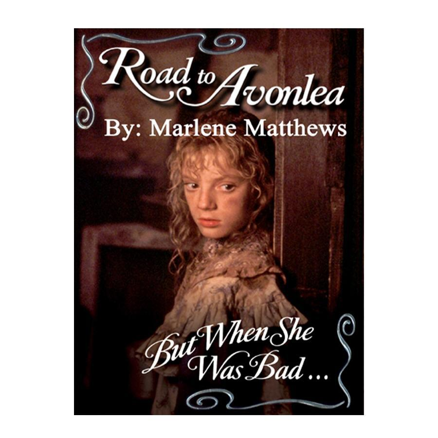 But When She Was Bad (Road to Avonlea Book 23)-ebook