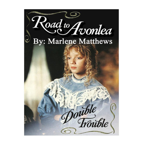 Double Trouble (Road to Avonlea Book 24)-ebook