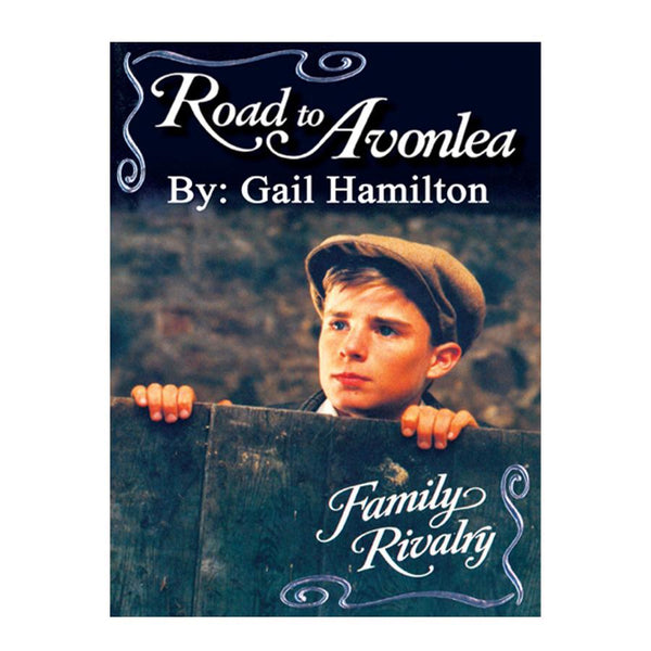 Family Rivalry (Road to Avonlea Book 16)-ebook
