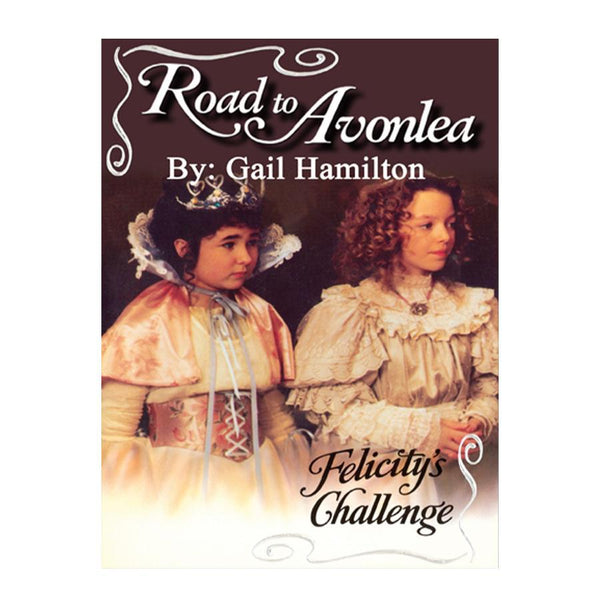 Felicity's Challenge (Road to Avonlea Book 9)-ebook