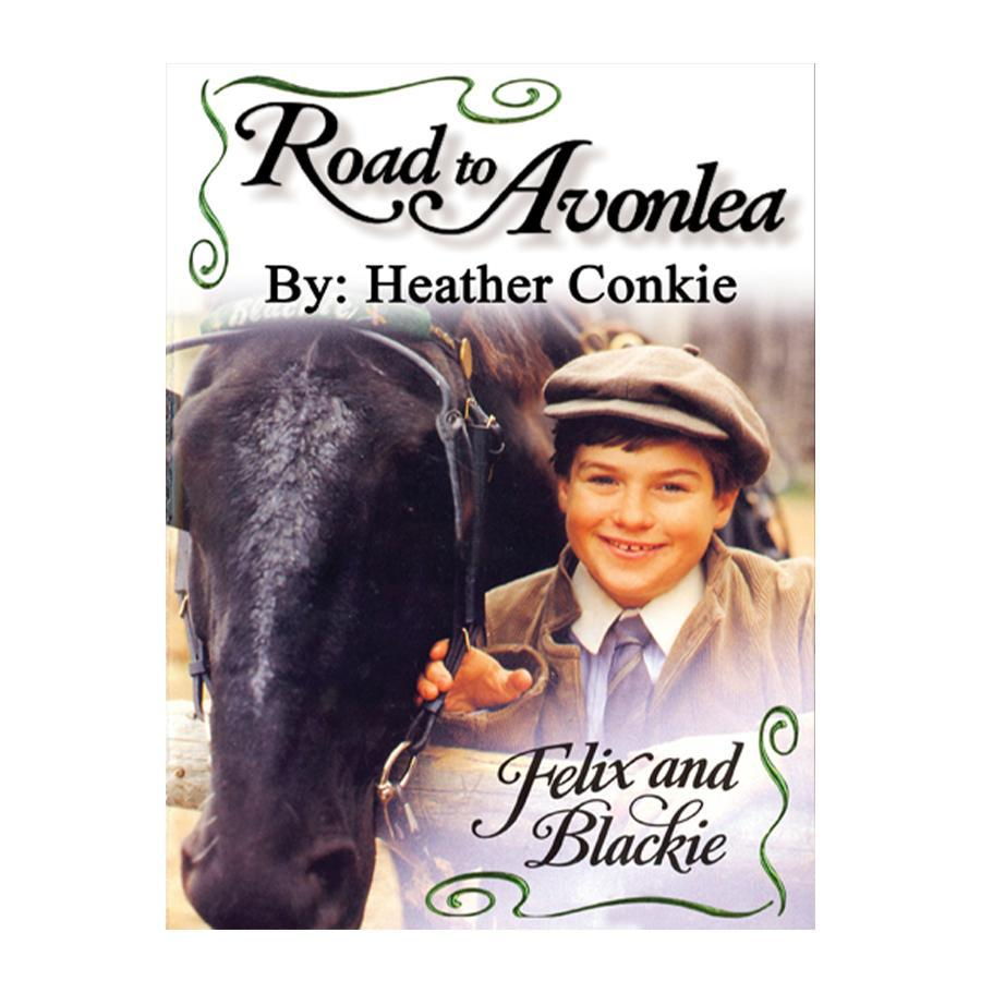 Felix and Blackie (Road to Avonlea Book 22)-ebook