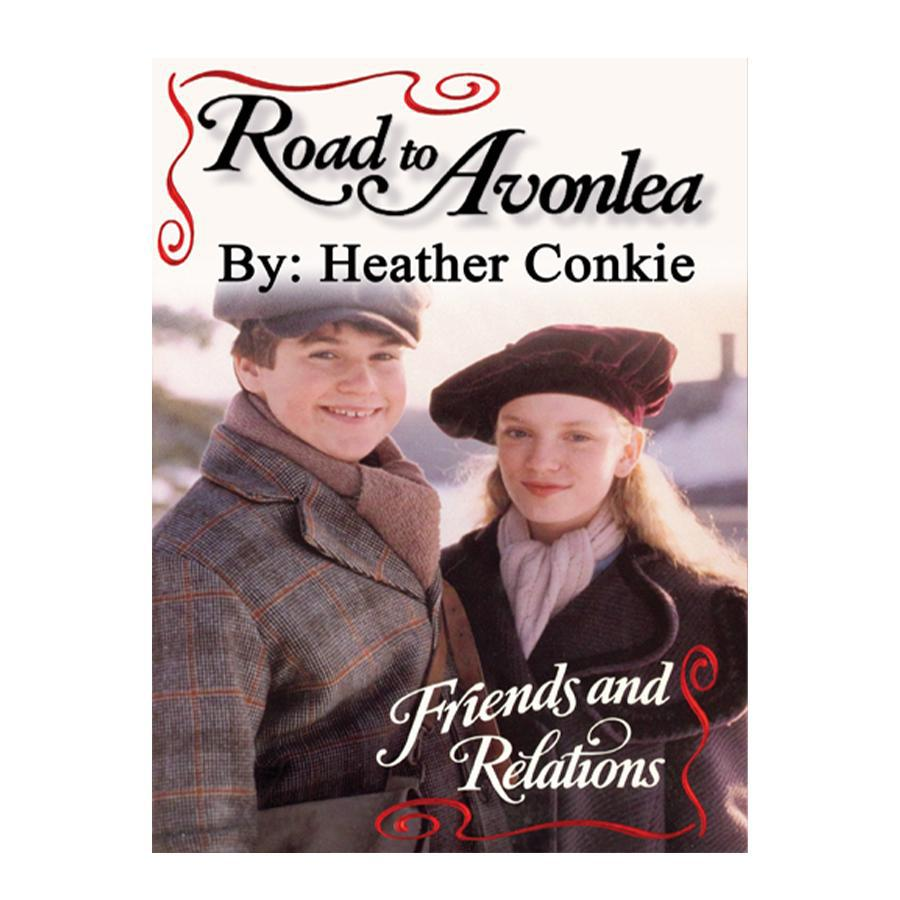Friends and Relations (Road to Avonlea Book 26)-ebook
